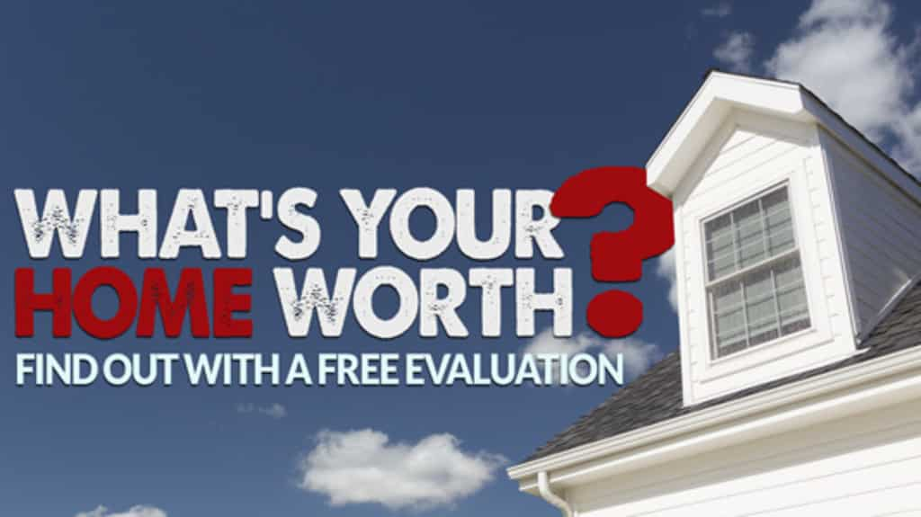 What's Your Home Worth